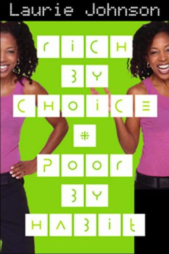 Rich by Choice - Poor by Habit Book - Laurie Johnson